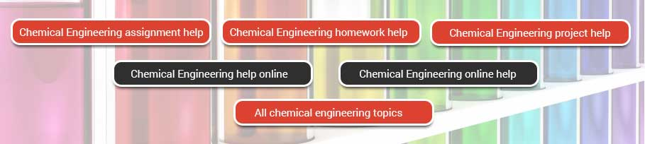 pay someone to take your online class chemical engineering  chemical engineering assignment work online